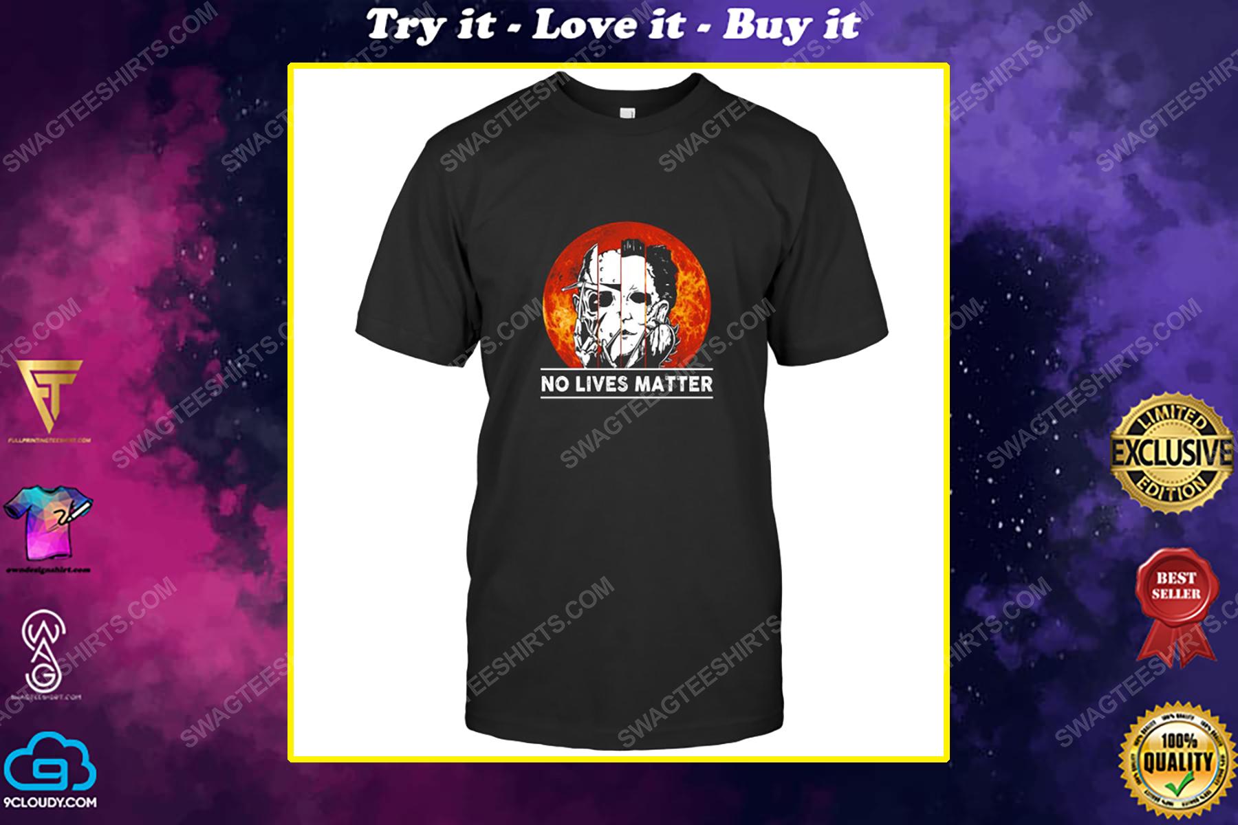 Halloween night no lives matter horror movie characters shirt