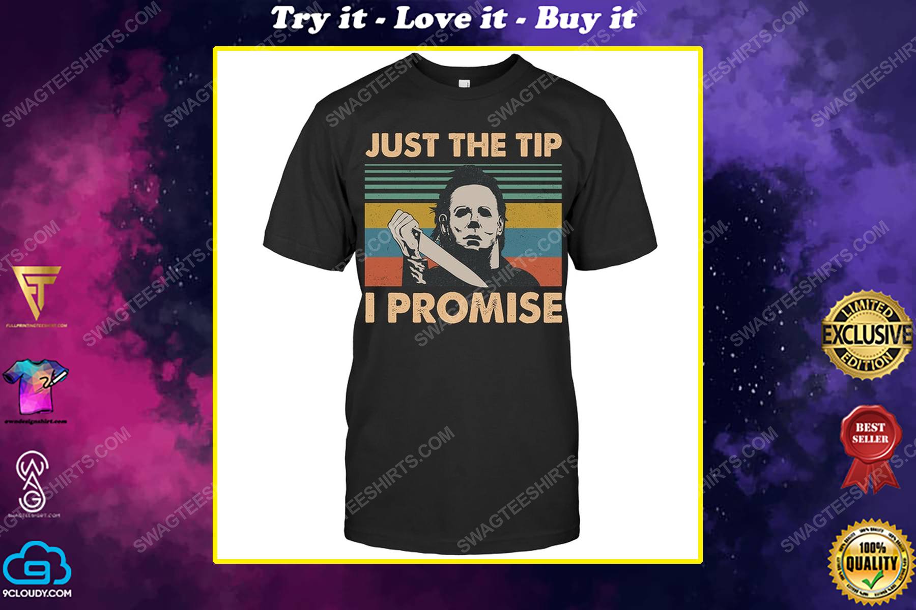 Just the tip i promise michael myers halloween shirt